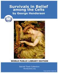 Survivals in Belief Among the Celts by Henderson, George