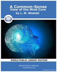 A Common-Sense View of the Mind Cure by Westall, L. M.