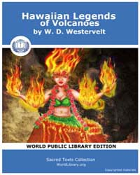 Hawaiian Legends of Volcanoes by Westervelt, W. D.