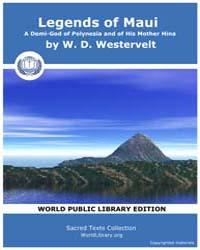Legends of Maui, A Demi-God of Polynesia... by Westervelt, W. D.