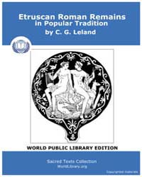 Etruscan Roman Remains in Popular Tradit... by Leland, C. G.