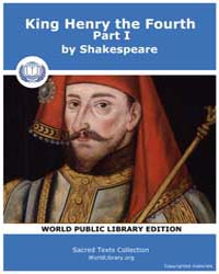 King Henry the Fourth, Part I by Shakespeare