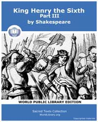 King Henry the Sixth, Part III by Shakespeare
