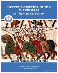 Secret Societies of the Middle Ages by Keightley, Thomas