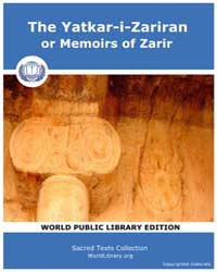 The Yatkar-i-Zariran or Memoirs of Zarir by