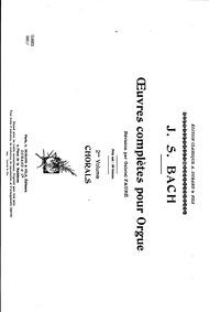 Oeuvres complètes pour orgue : Cahier 1 by Bach, Johann Sebastian