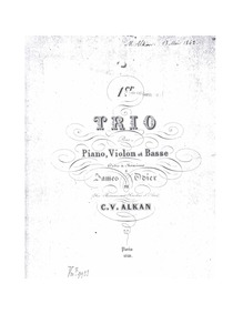 Piano Trio No.1 (-First Trio Op.30 for P... Volume Op.30 by Alkan, Charles-Valentin