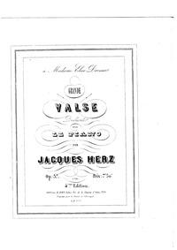 Grande valse brilliante, Op.37 : Complet... Volume Op.37 by Herz, Jacques