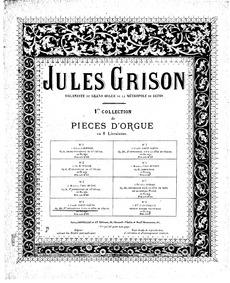 Pièces d'orgue : 1er Offertoire pour la ... by Grison, Jules