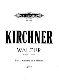 7 Waltzes, Op.86 : Part for Piano I & Pi... Volume Op.86 by Kirchner, Theodor