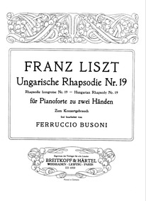 Hungarian Rhapsody No.19 (Lento) : Compl... Volume S.244/19 ; LW.A132/19 by Liszt, Franz