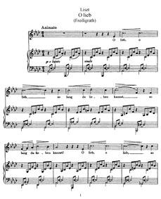 O lieb so lang du lieben kannst (Freilig... Volume S.298/1 ; LW.N18/3/1 (1st version)S.298/2 ; LW.N18/3/2 (2nd version) by Liszt, Franz
