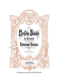 Lyric Pieces, Op.65 : Nos. 4-6 Volume Op.65 by Grieg, Edvard