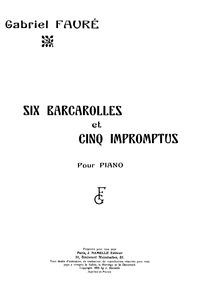 Barcarolle No.1, Op.26 : Complete score ... Volume Op.26 by Fauré, Gabriel