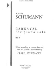 Carnaval Op.9 (Originally: Schwänke auf ... Volume Op.9 by Schumann, Robert