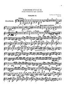 Große Fuge, Op.133 : Violin 2 Volume Op.133 by Beethoven, Ludwig van