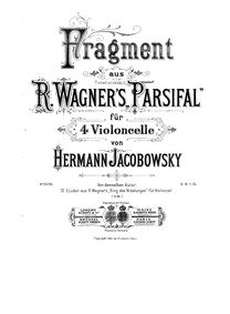 Parsifal, WWV 111 : FragmentsCello 1 by Wagner, Richard