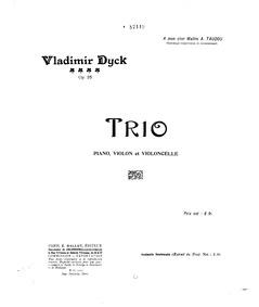 Piano Trio, Op.25 : Piano score Volume Op.25 by Dyck, Vladimir