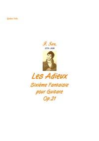 Les Adieux, Op.21 : Complete Score Volume Op.21 by Sor, Fernando
