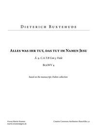Alles, was ihr tut mir Worten oder Werke... Volume BuxWV 4 by Buxtehude, Dietrich