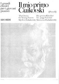 Il mio primo Tchaikovsky : Complete scor... by Pozzoli, Ettore