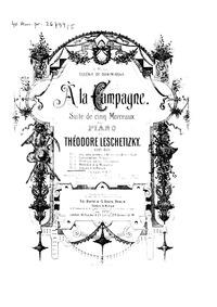 A la Campagne (Suite de cinq morceaux) :... Volume Op.40 by Leschetizky, Theodor