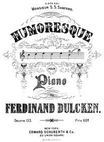 Humoresque, Op.133 : Complete score Volume Op.133 by Dulcken, Ferdinand Quentin