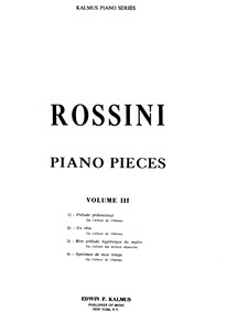 Piano Pieces : Volume 3 by Rossini, Gioacchino