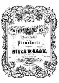 Frühlingsblumen, Op.2b : Complete Score Volume Op.2b by Gade, Niels