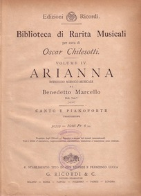 Arianna (Intreccio Scenico-Musicale) : P... Volume SF 493 by Marcello, Benedetto