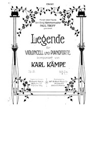 Legende for Cello and Piano, Op.31 : Pia... Volume Op.31 by Kämpf, Karl