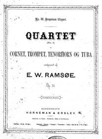 Brass Quartet No.3, Op.30 : Complete Par... Volume Op.30 by Ramsöe, Wilhelm