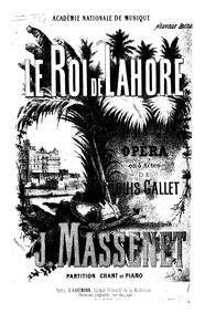 Le roi de Lahore (Opéra en cinq actes) :... by Massenet, Jules