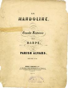 La Mandoline (Grande fantaisie) : Comple... Volume Op.84 by Parish-Alvars, Elias