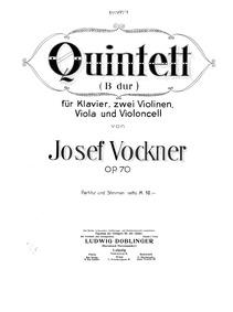 Piano Quintet (Quintett (B dur) für Klav... Volume Op.70 by Vockner, Josef