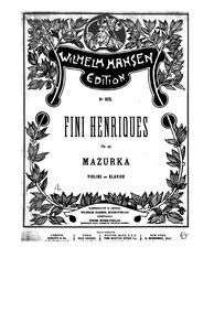 Mazurka, Op.35 : Piano Score Volume Op.35 by Henriques, Fini