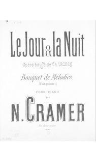 Bouquet de mélodies sur 'Le jour et la n... by Cramer, N.
