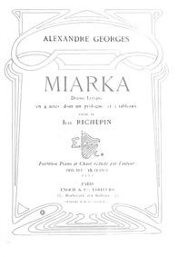 Miarka (Drame lyrique en 4 actes dont un... by Georges, Alexandre