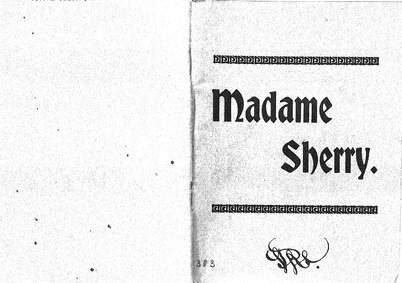 Madame Sherry (Operetta in 3 Acts) : Com... by Felix, Hugo