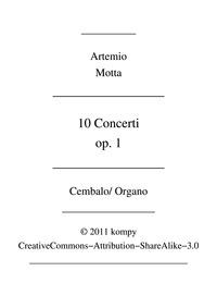 Concerti, Op.1 : Harpsichord / Organ Volume Op.1 by Motta, Artemio