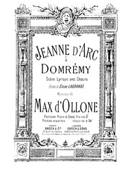 Jeanne d'Arc à Domremy : Complete Score by Ollone, Max d'