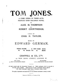 Tom Jones (A Comic Opera in Three Acts) ... by German, Edward