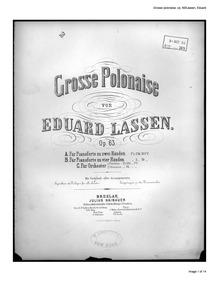 Grosse polonaise, Op.63 : Piano Score Volume Op.63 by Lassen, Eduard