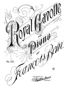 Royal Gavotte, Op.582 : Complete Score Volume Op.582 by Behr, Franz