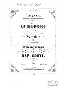 Le départ (Fantaisie dramatique pour la ... Volume Op.31 by Coste, Napoléon
