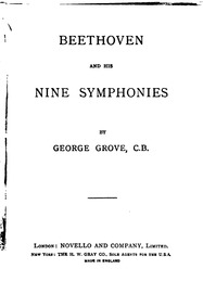Beethoven and His Nine Symphonies : Comp... by Grove, George