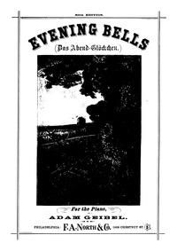 Evening Bells (Das Abend-Glöckchen / Les... by Geibel, Adam