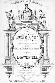 Le chevalier Mignon (Opéra-comique en tr... by Wenzel, Leopold de