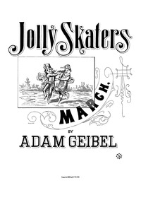 Jolly Skaters March : Complete Score by Geibel, Adam