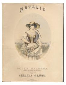 Natalie (Polka-Mazurka) : Complete Score by Grube, Charles H.